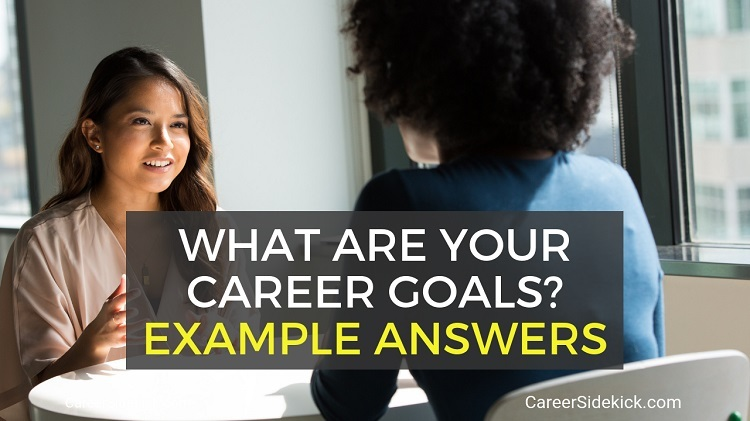 what are your career goals example answers