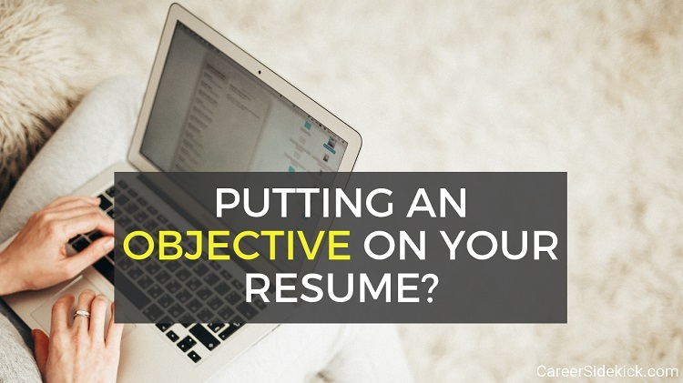 Does Your Resume Really Need An Objective
