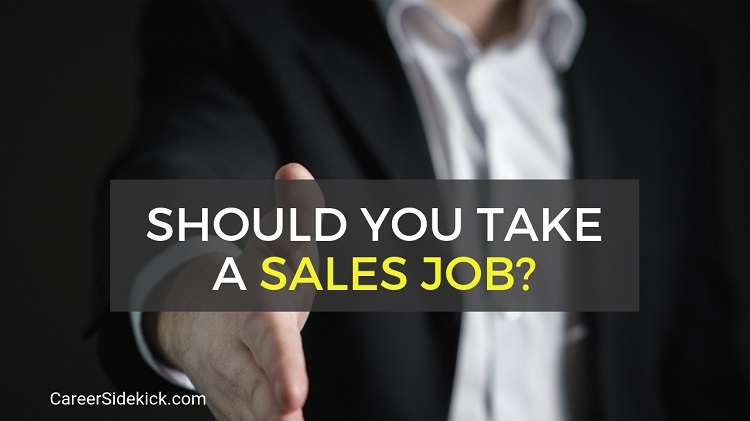 What to Know About Sales Jobs Before Taking One
