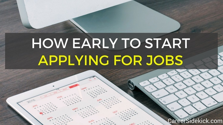 how early to start applying for jobs out of state and in state