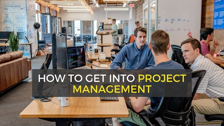 how to get into project management career