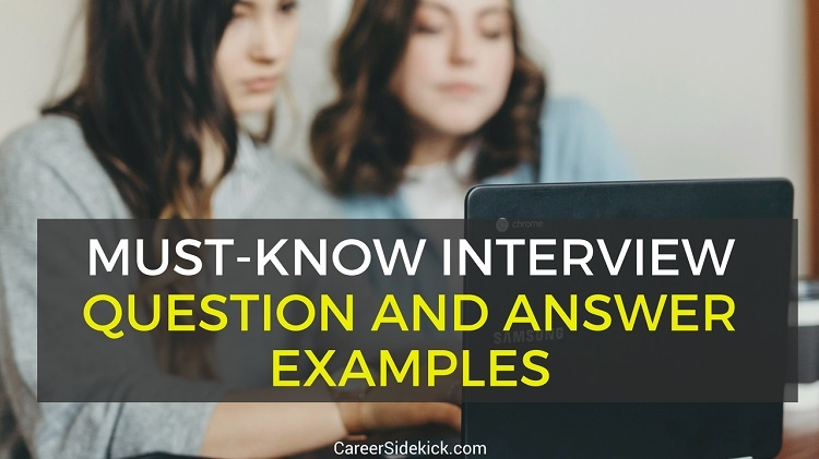 Top 13 Job Interview Questions And Answers Examples