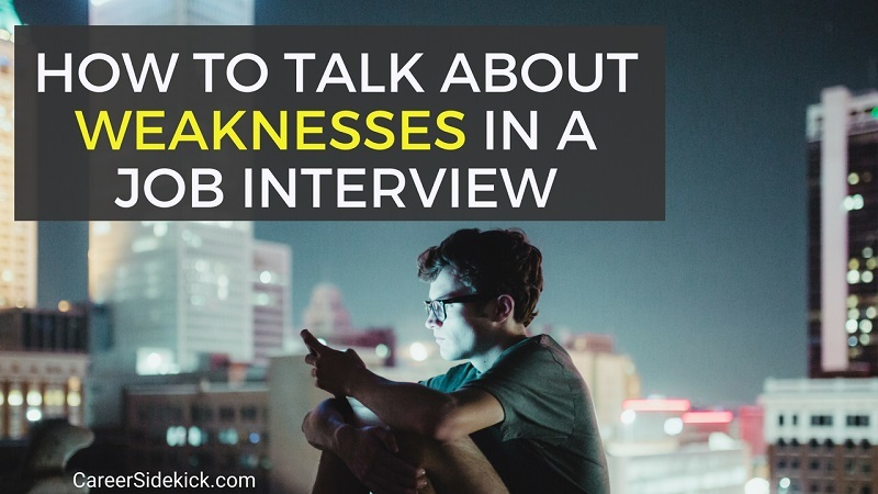 greatest weaknesses job interview answer examples