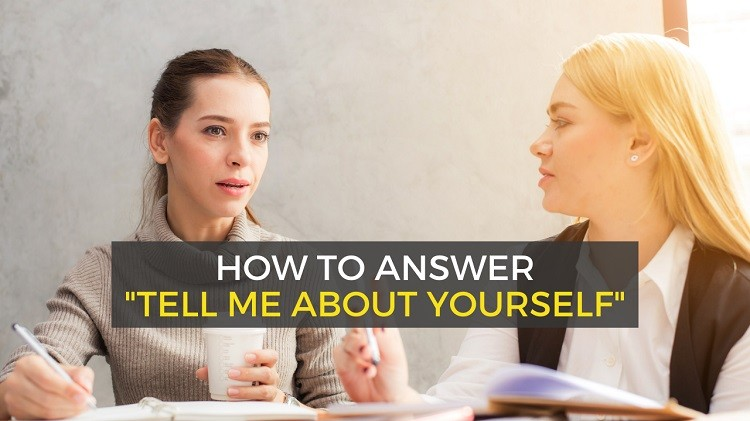 how to answer tell me about yourself - interview question
