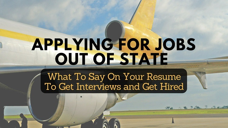 applying for jobs out of state