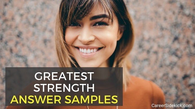 what is your greatest strength answer samples