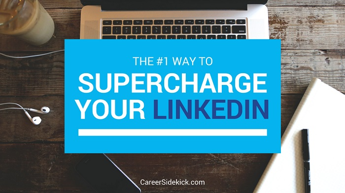 How to Improve Your LinkedIn Profile: The #1 Best LinkedIn Tip