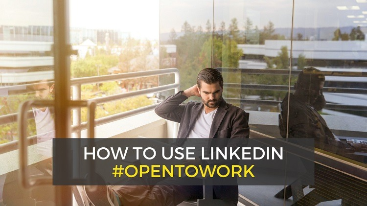 linkedin open to work - let recruiters know you're open to jobs