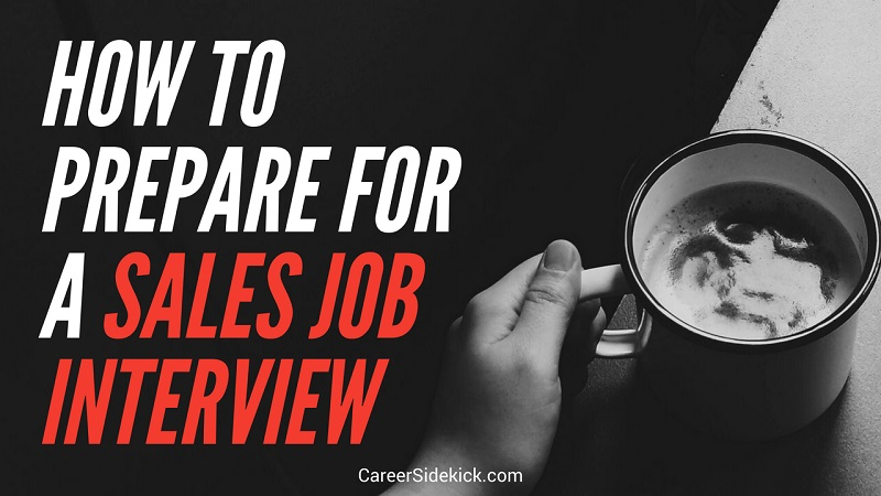 how to prepare for a sales job interview