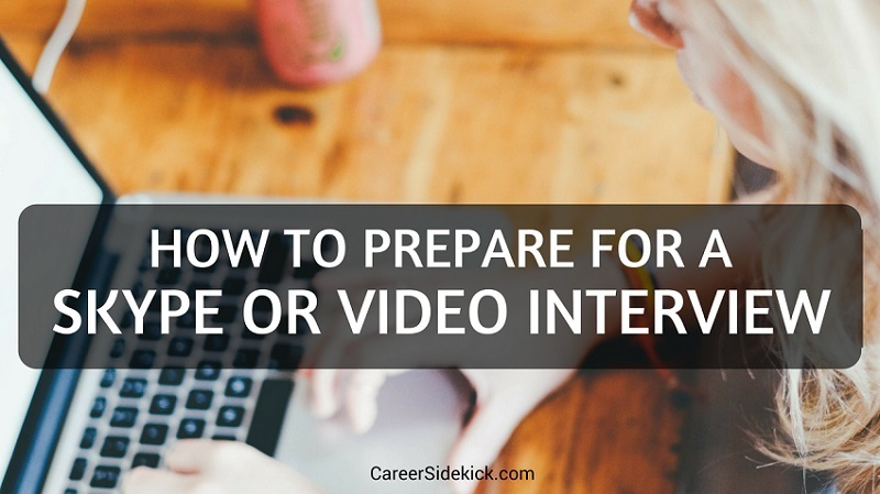 how to prepare for skype or video interview