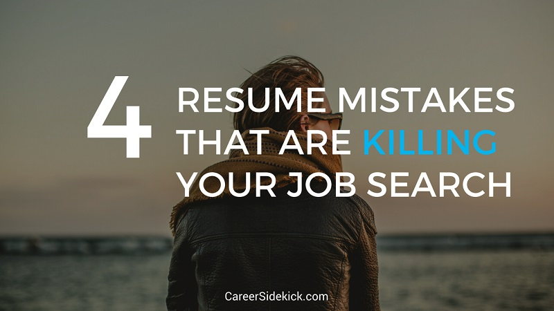 Top  Resume Mistakes That Are Killing Your Job Search  Career Sidekick