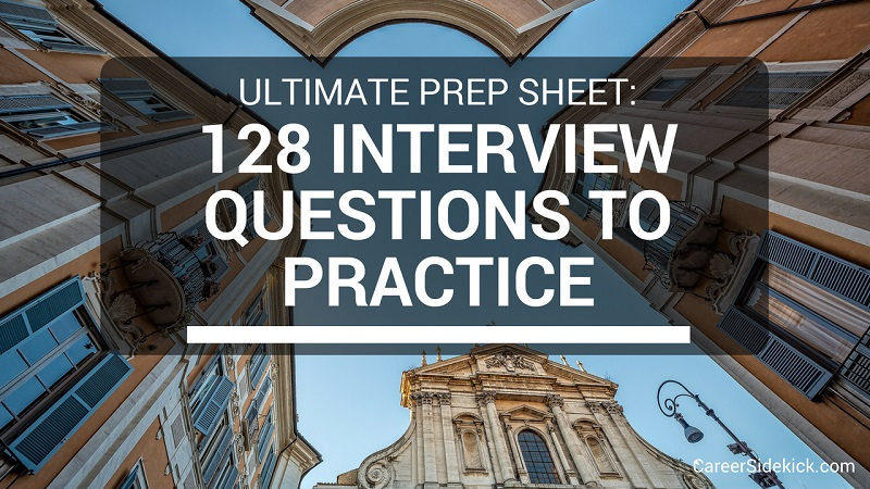 128 free practice interview questions sample behavioral questions