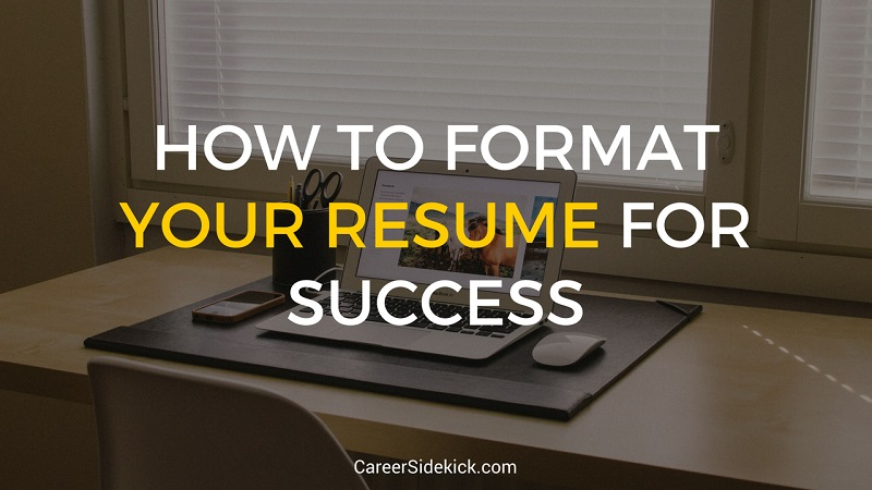 how to format your resume