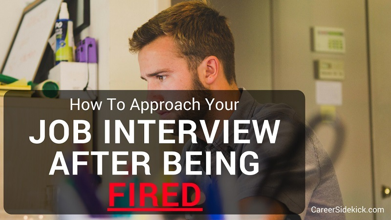 Job Interview After Being Fired