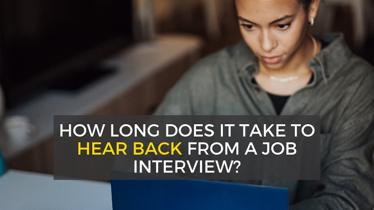 how long to hear back after a job interview