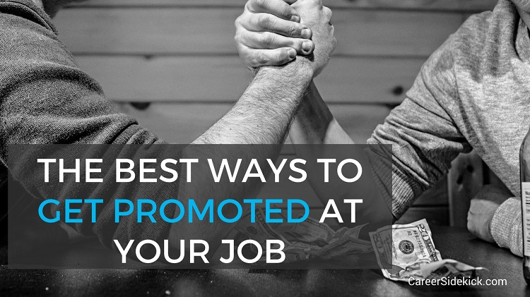 the best ways to get promoted at your job