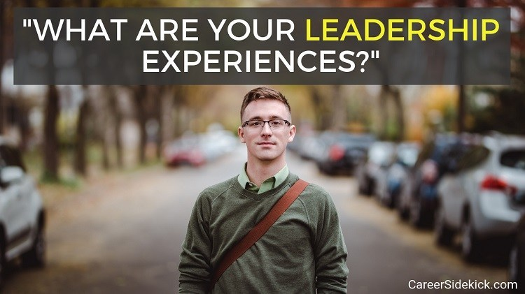 examples of leadership experience - sample interview answers