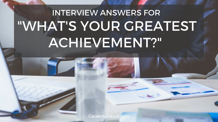 what is your greatest achievement answers