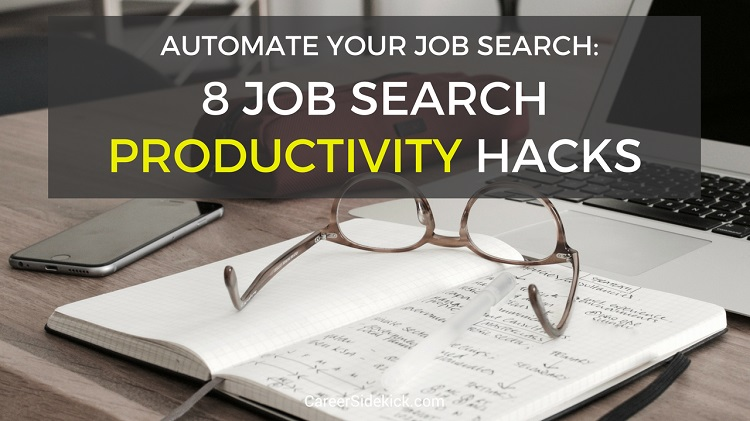 make your job search more effective - 8 productivity hacks