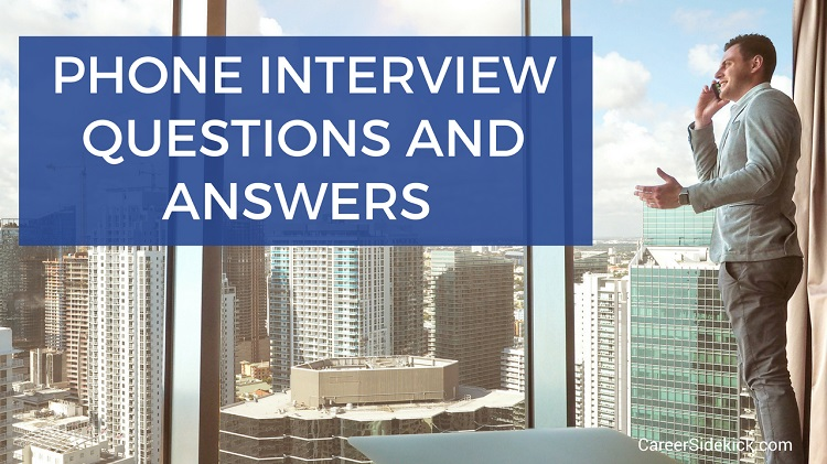 Phone Interview Questions Best Answers  Best Interview Answers