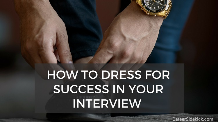 How to Dress for Success in an Interview