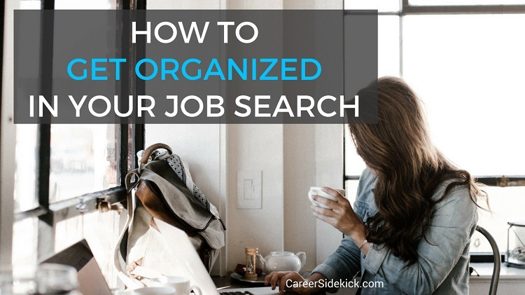 How to Organize a Job Search