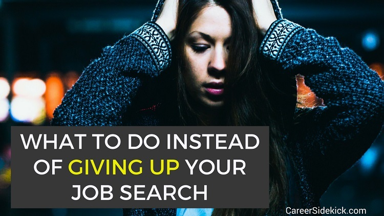 giving up job search