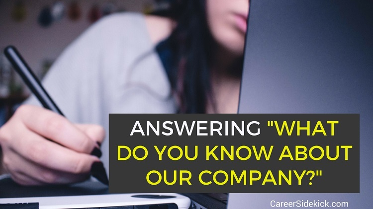 what do you know about our company sample answers
