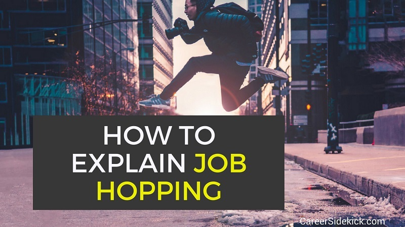 how to explain job hopping