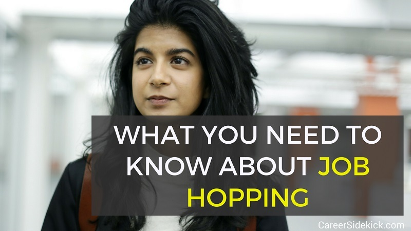 what you need to know about job hopping