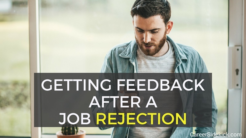 Asking For Feedback After A Job Rejection Do S And Don Ts Career