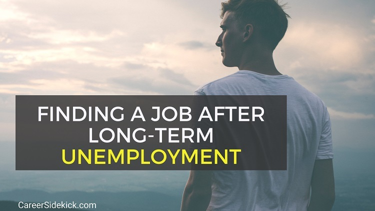 findingjobafterlongterm unemployment