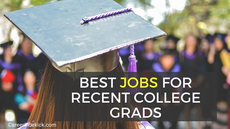 best jobs and careers for recent college graduates