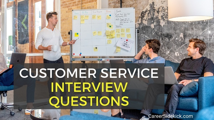 Sample Customer Service Representative Interview Questions