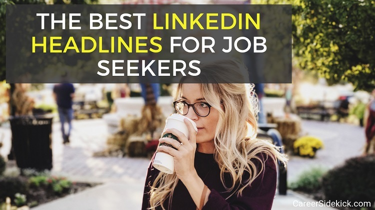 best linkedin headlines for job seekers