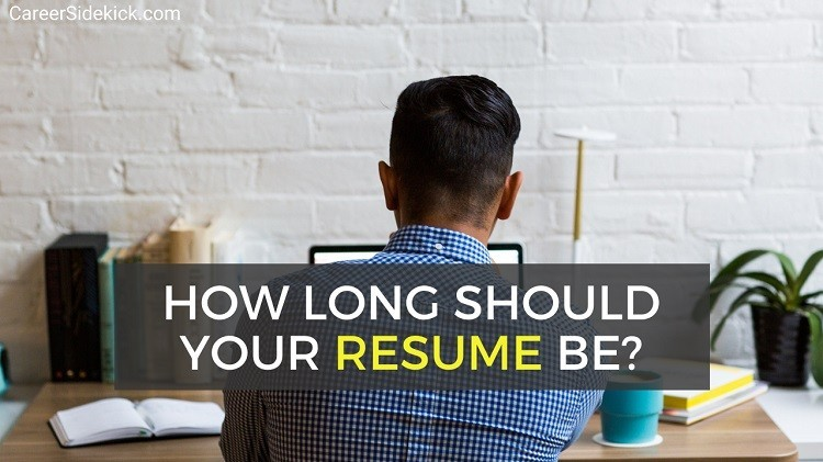 How Many Pages Should Your Resume Be In 2020 Career Sidekick