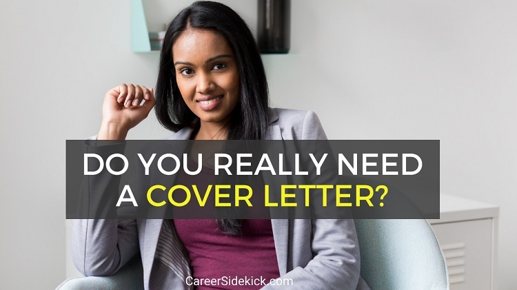 Do You Need a Cover Letter with Your Resume
