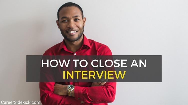 how to close an interview - 4 interview closing statement examples