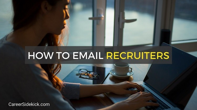 how to email a recruiter- templates, samples and more