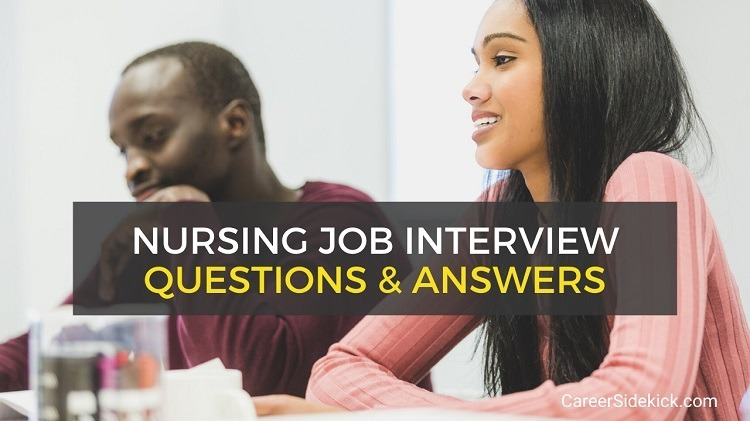 Common Nursing Interview Questions and Answers