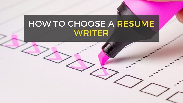 what to look for in a resume writer - tips for choosing