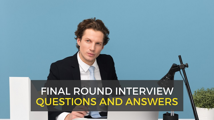 final round job interview questions and answers