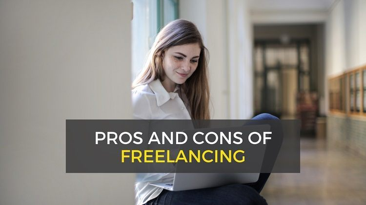 Is freelancing worth it - pros and cons