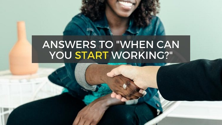 when can you start working interview answers